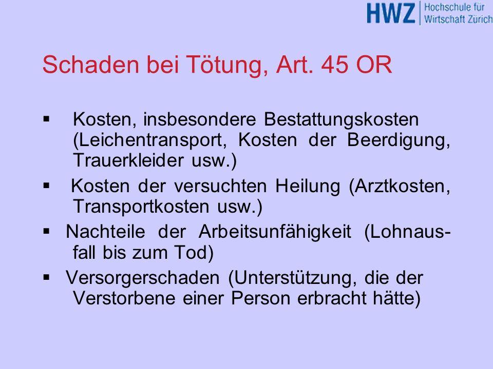 Schaden bei Tötung, Art. 45 OR