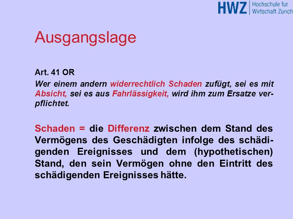 Ausgangslage Art. 41 OR.
