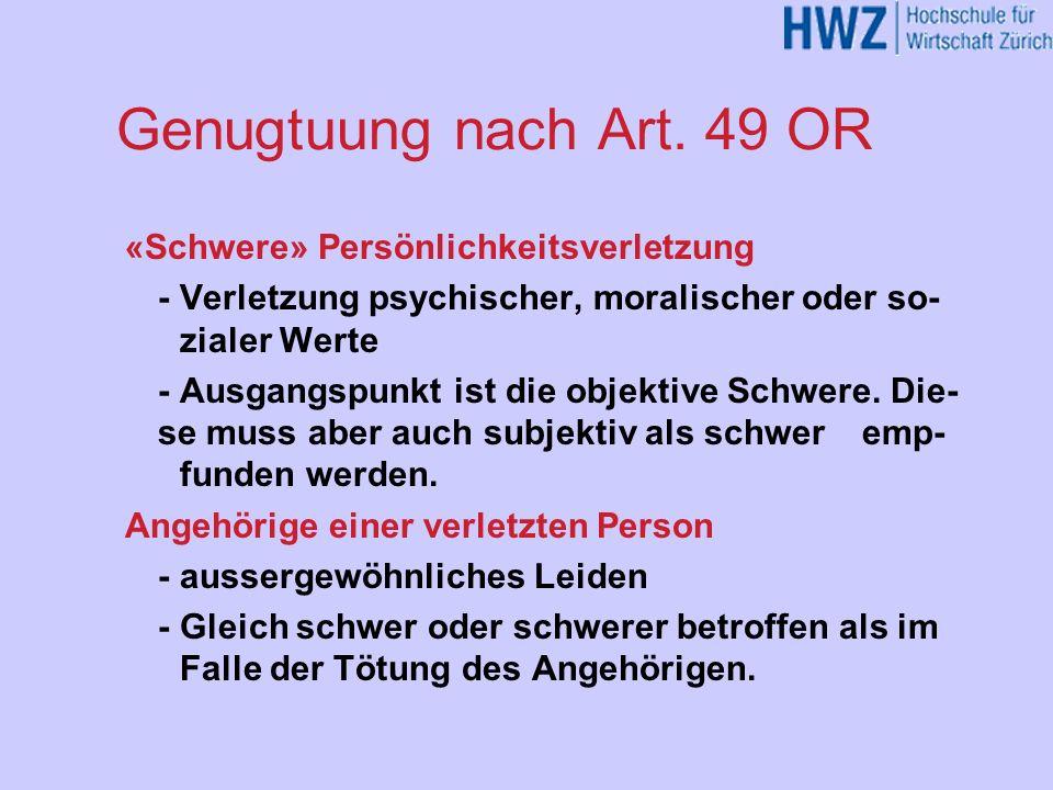 Genugtuung nach Art. 49 OR «Schwere» Persönlichkeitsverletzung