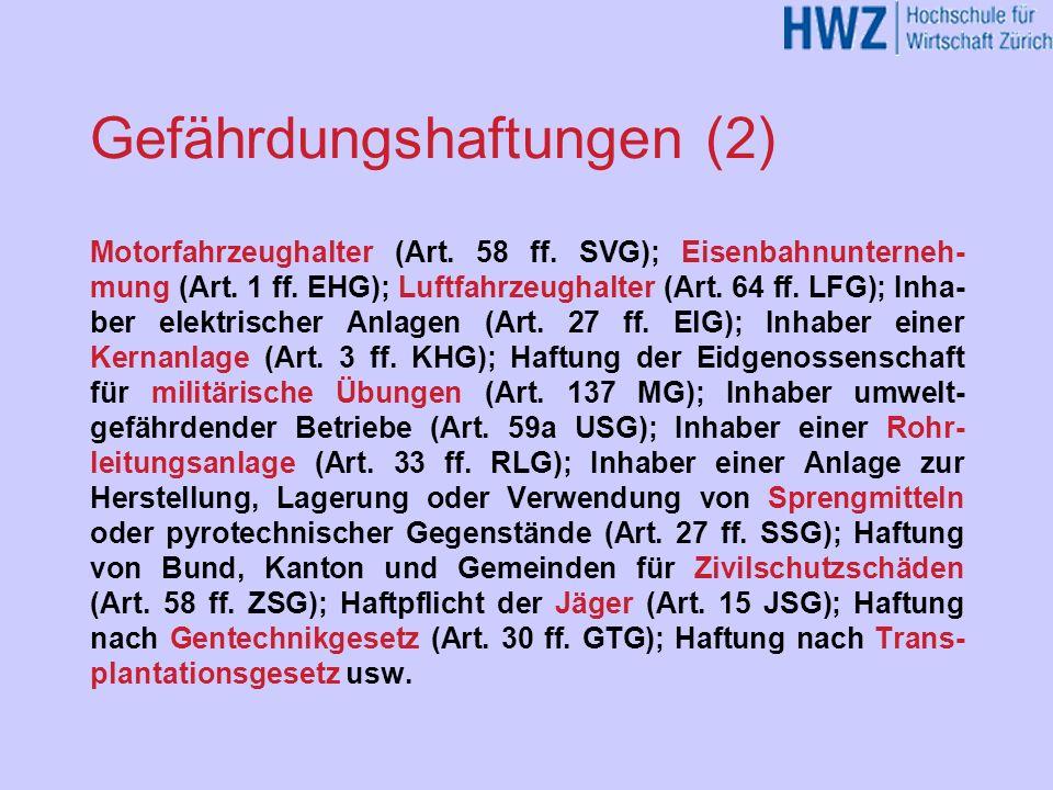 Gefährdungshaftungen (2)