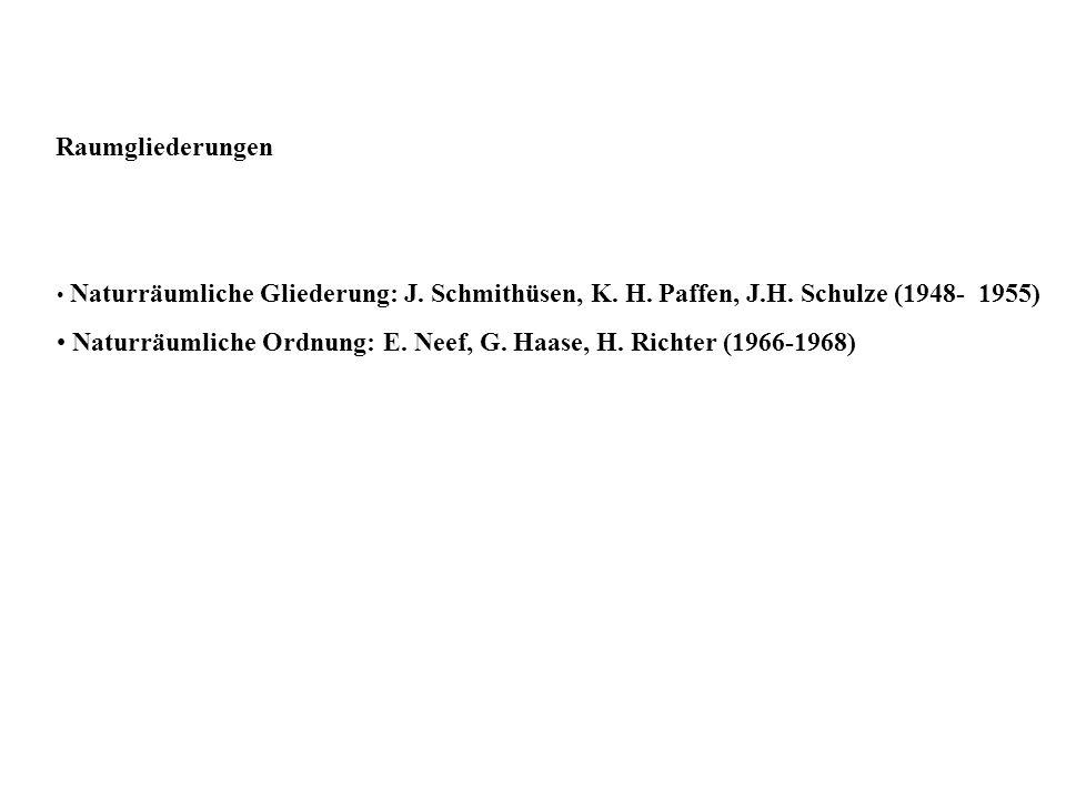 Naturräumliche Ordnung: E. Neef, G. Haase, H. Richter (1966-1968)