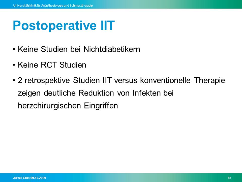 Postoperative IIT Keine Studien bei Nichtdiabetikern Keine RCT Studien