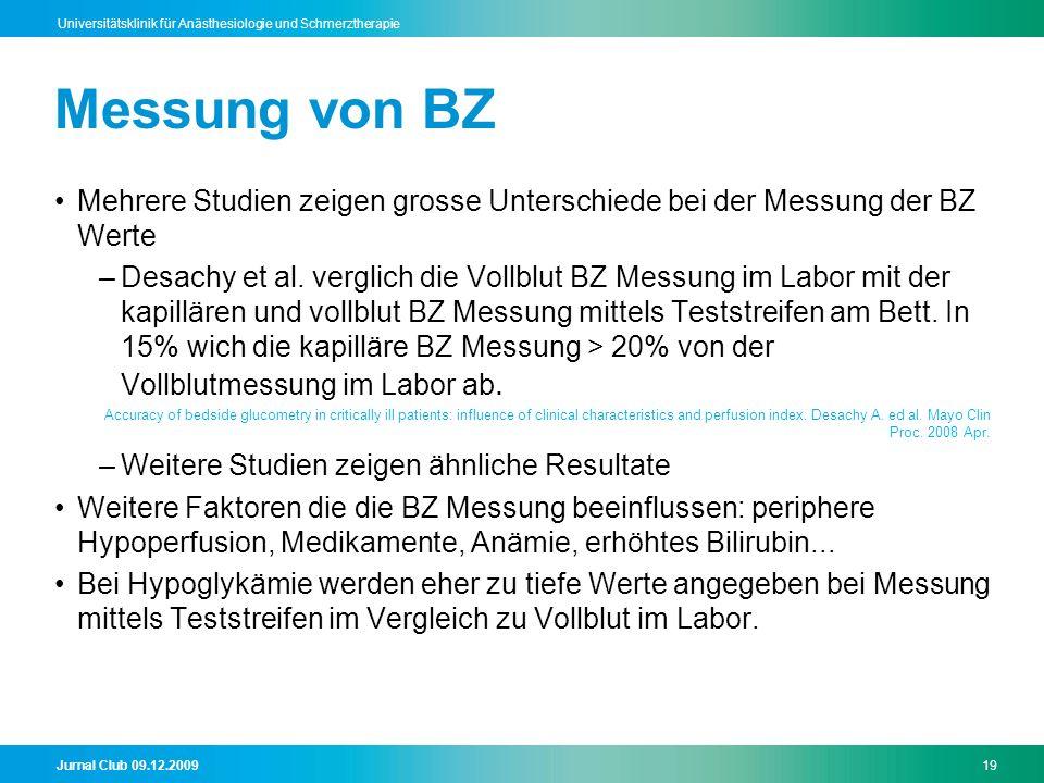Messung von BZ Mehrere Studien zeigen grosse Unterschiede bei der Messung der BZ Werte.