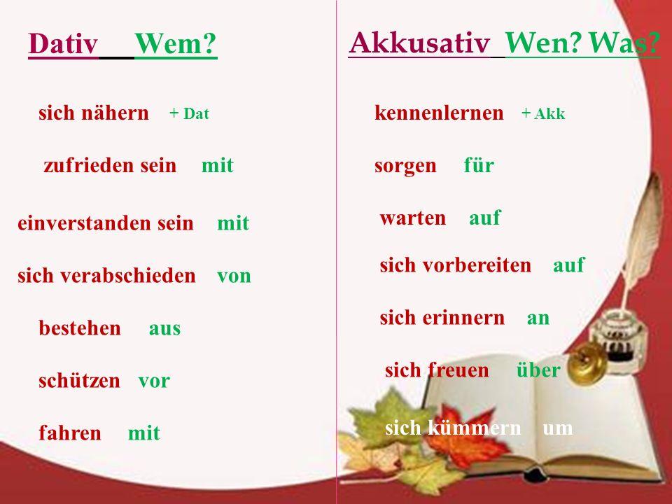 Kennenlernen akkusativ oder dativ