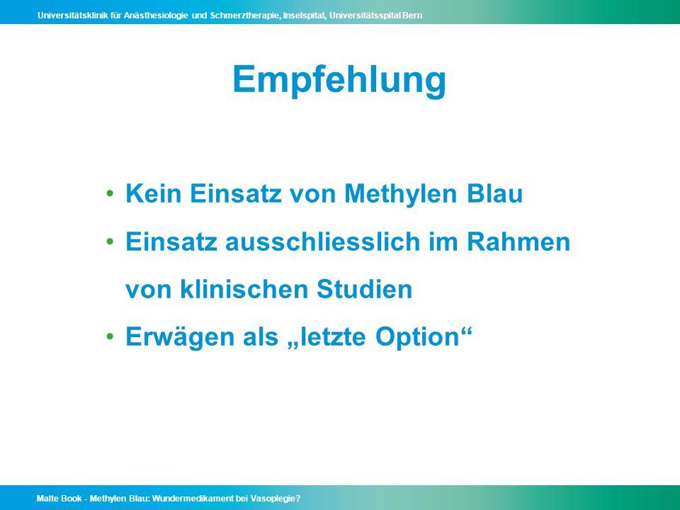 Empfehlung Kein Einsatz von Methylen Blau
