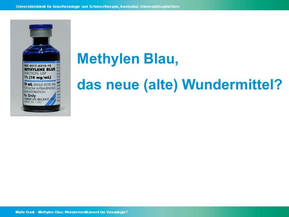 Methylen Blau, das neue (alte) Wundermittel