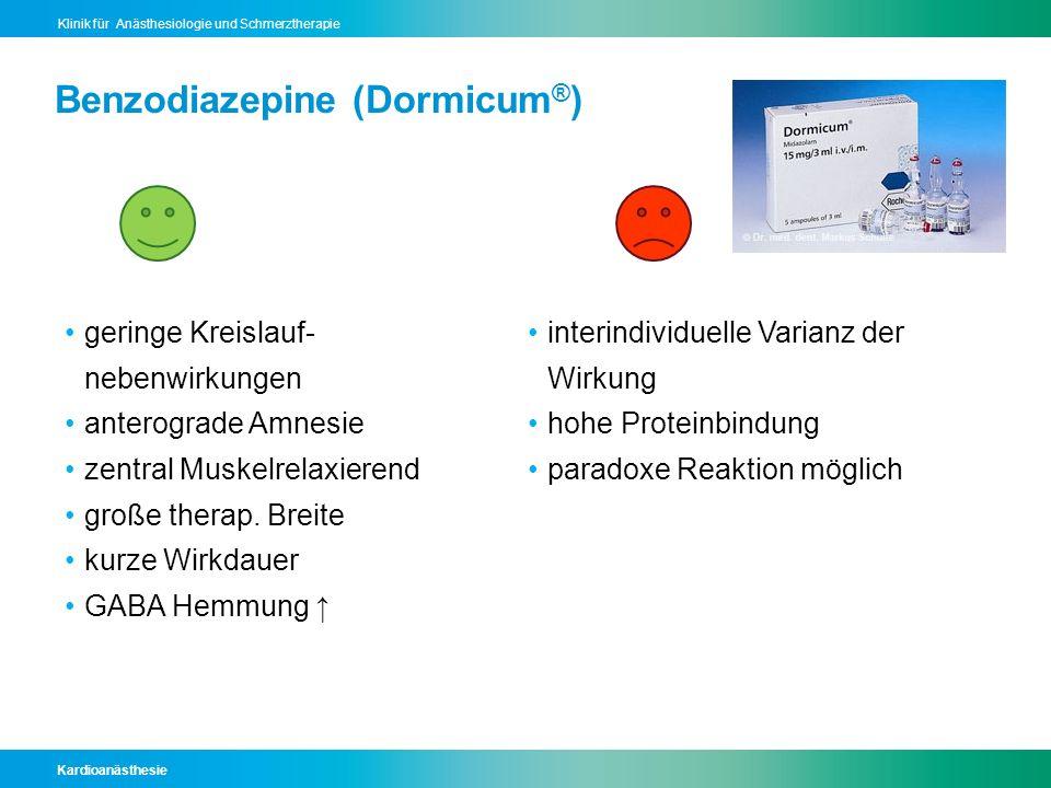 Benzodiazepine (Dormicum®)