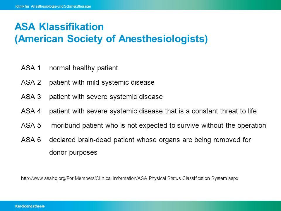 ASA Klassifikation (American Society of Anesthesiologists)