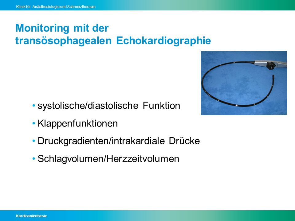 Monitoring mit der transösophagealen Echokardiographie
