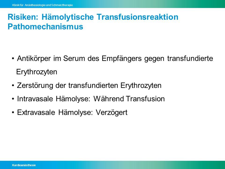Risiken: Hämolytische Transfusionsreaktion Pathomechanismus