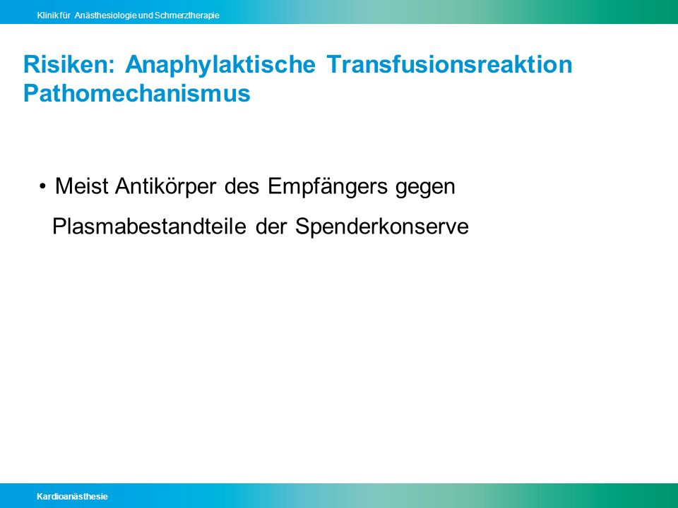 Risiken: Anaphylaktische Transfusionsreaktion Pathomechanismus
