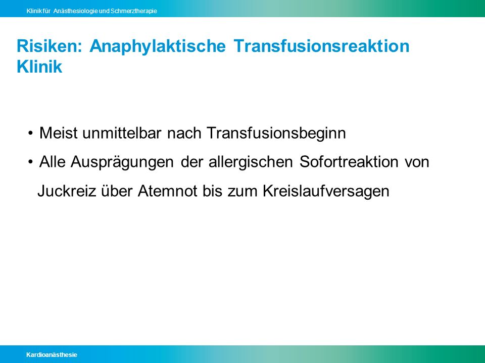 Risiken: Anaphylaktische Transfusionsreaktion Klinik