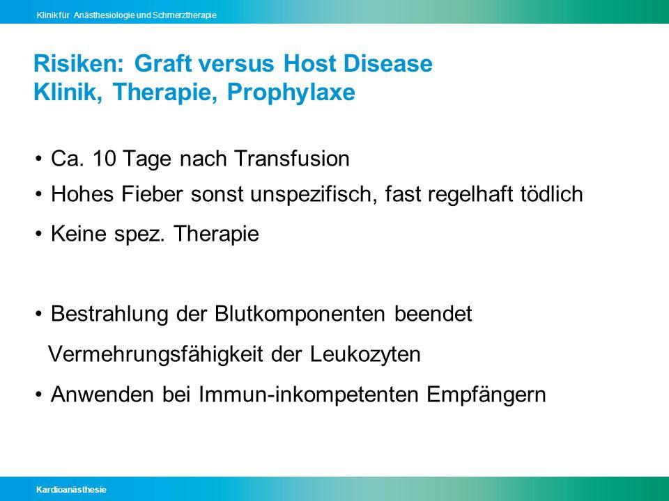 Risiken: Graft versus Host Disease Klinik, Therapie, Prophylaxe
