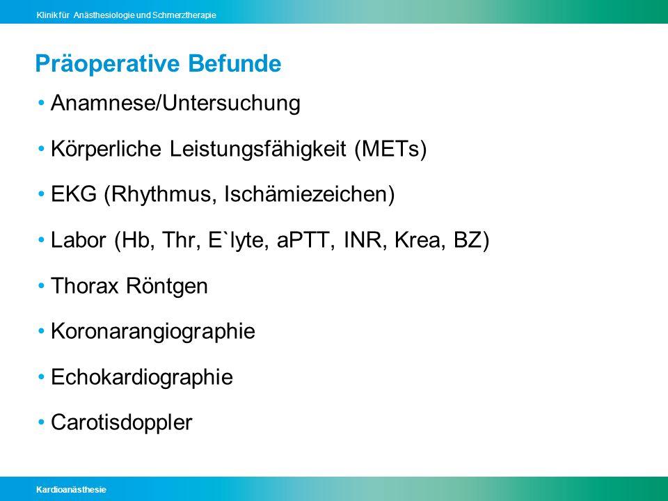 Präoperative Befunde Anamnese/Untersuchung