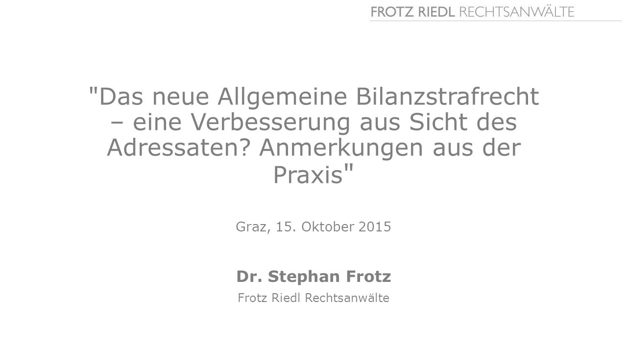 Dr. Stephan Frotz Frotz Riedl Rechtsanwälte