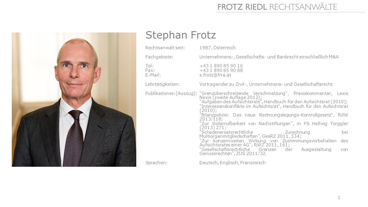 Stephan Frotz Rechtsanwalt seit: 1987, Österreich