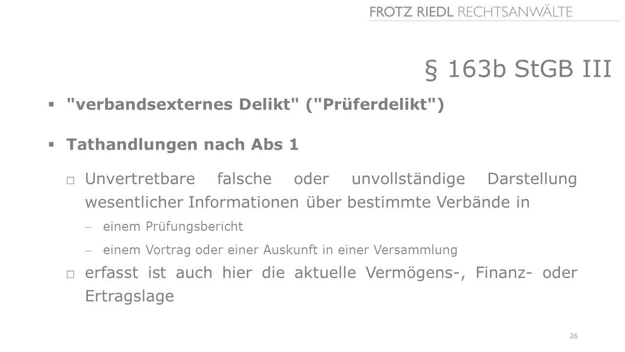 § 163b StGB III verbandsexternes Delikt ( Prüferdelikt )