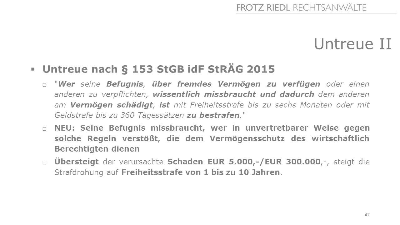 Untreue II Untreue nach § 153 StGB idF StRÄG 2015