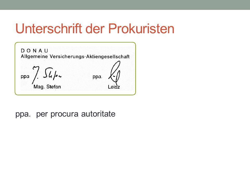 Unterschrift der Prokuristen