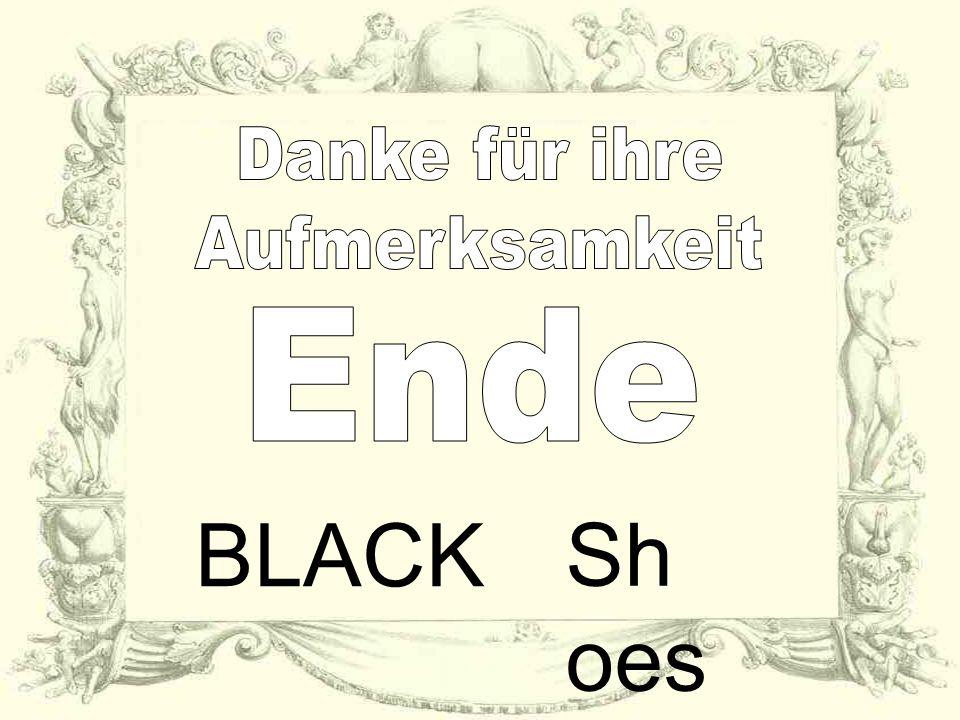 Danke für ihre Aufmerksamkeit Ende Shoes BLACK