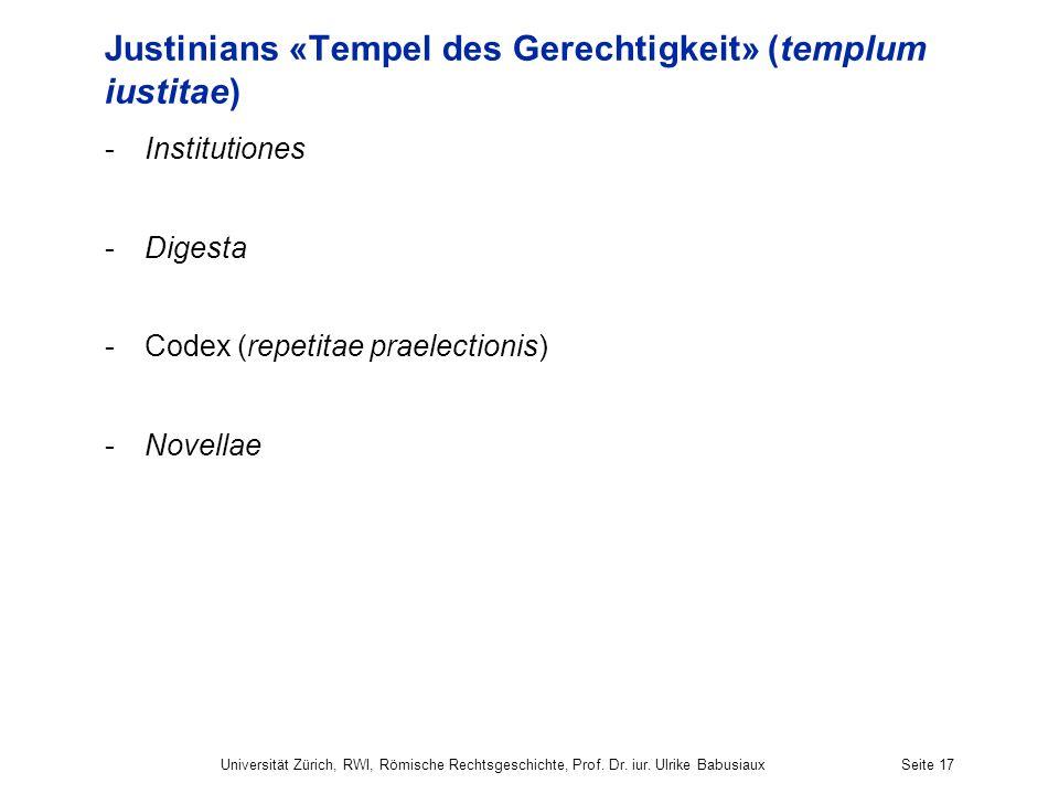 Justinians «Tempel des Gerechtigkeit» (templum iustitae)