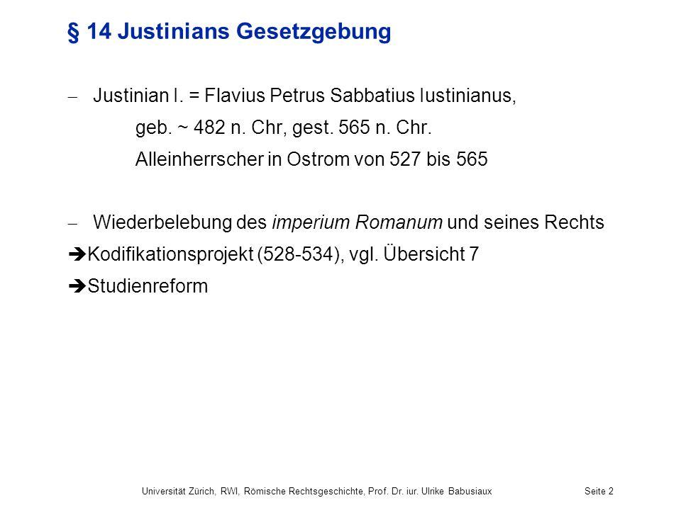 § 14 Justinians Gesetzgebung