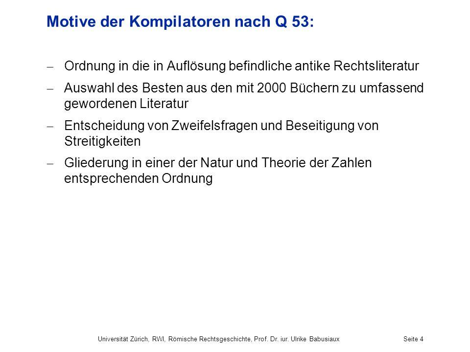 Motive der Kompilatoren nach Q 53: