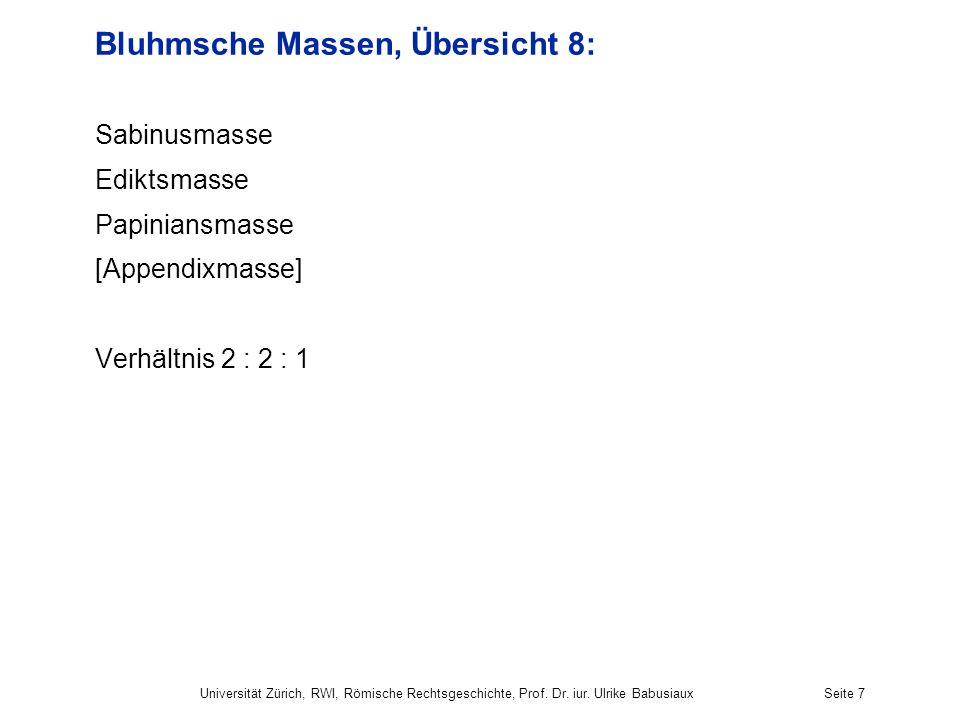 Bluhmsche Massen, Übersicht 8: