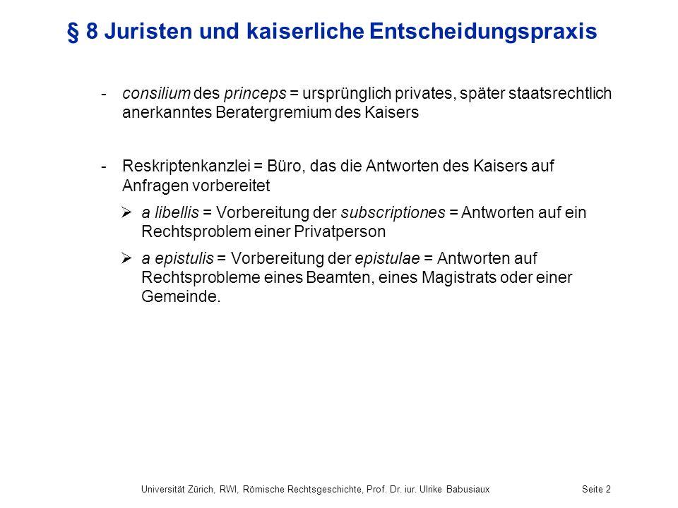 § 8 Juristen und kaiserliche Entscheidungspraxis