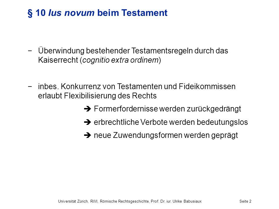 § 10 Ius novum beim Testament