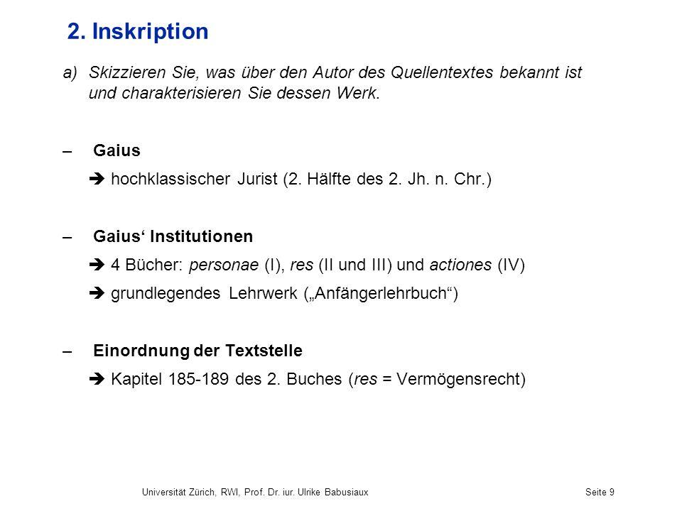 2. Inskription Skizzieren Sie, was über den Autor des Quellentextes bekannt ist und charakterisieren Sie dessen Werk.