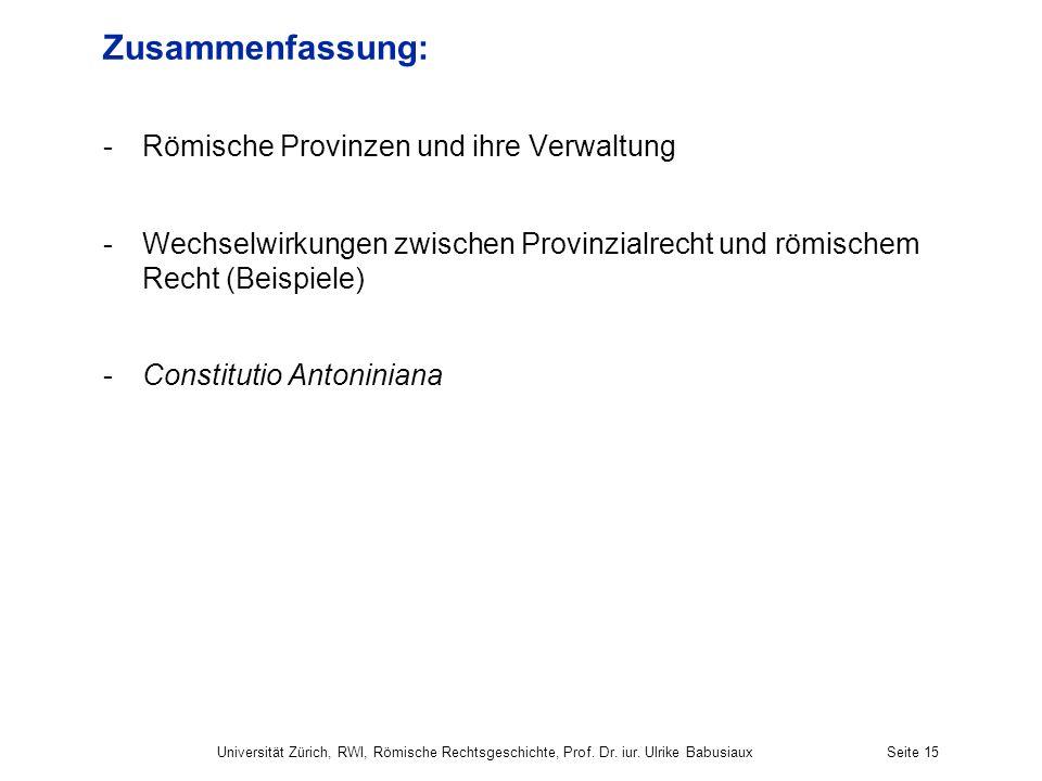 Zusammenfassung: Römische Provinzen und ihre Verwaltung
