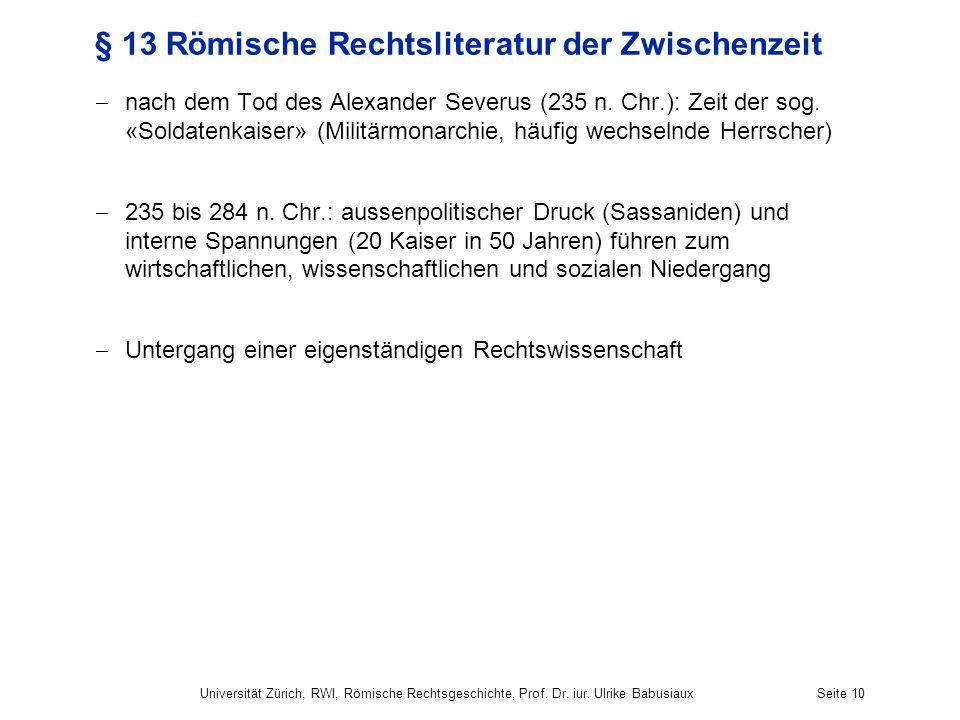 § 13 Römische Rechtsliteratur der Zwischenzeit