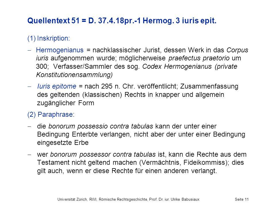 Quellentext 51 = D. 37.4.18pr.-1 Hermog. 3 iuris epit.
