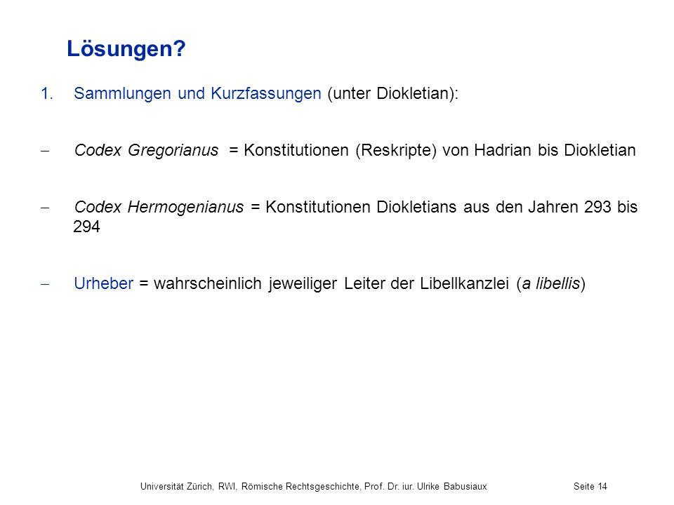 Lösungen Sammlungen und Kurzfassungen (unter Diokletian):