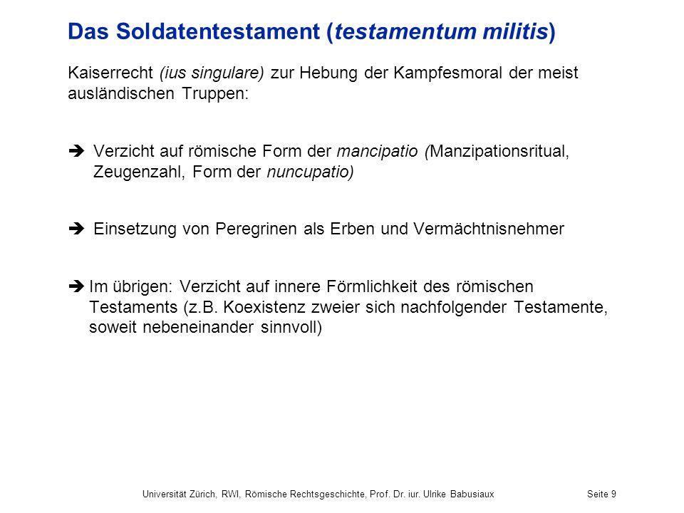Das Soldatentestament (testamentum militis)