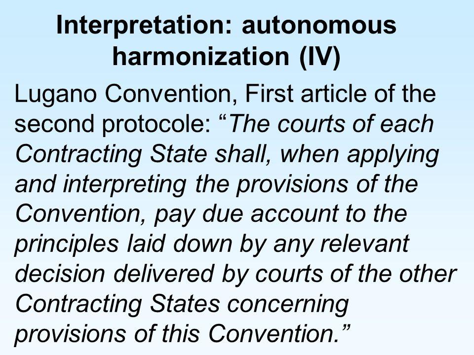 Interpretation: autonomous harmonization (IV)