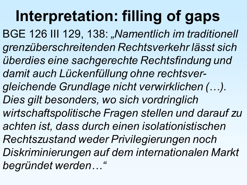 Interpretation: filling of gaps