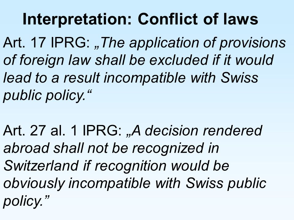 Interpretation: Conflict of laws