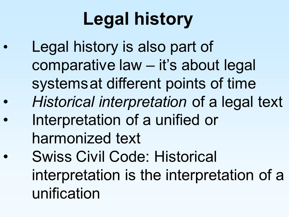 Legal history Historical interpretation of a legal text