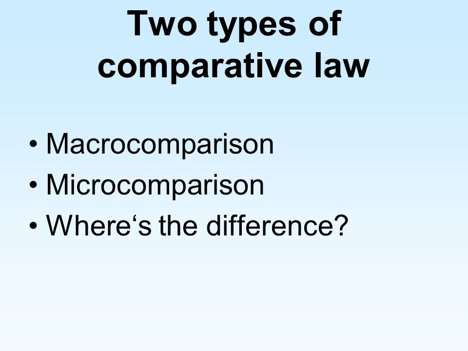Two types of comparative law