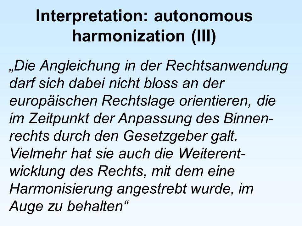 Interpretation: autonomous harmonization (III)