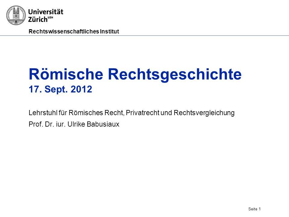 Römische Rechtsgeschichte 17. Sept. 2012