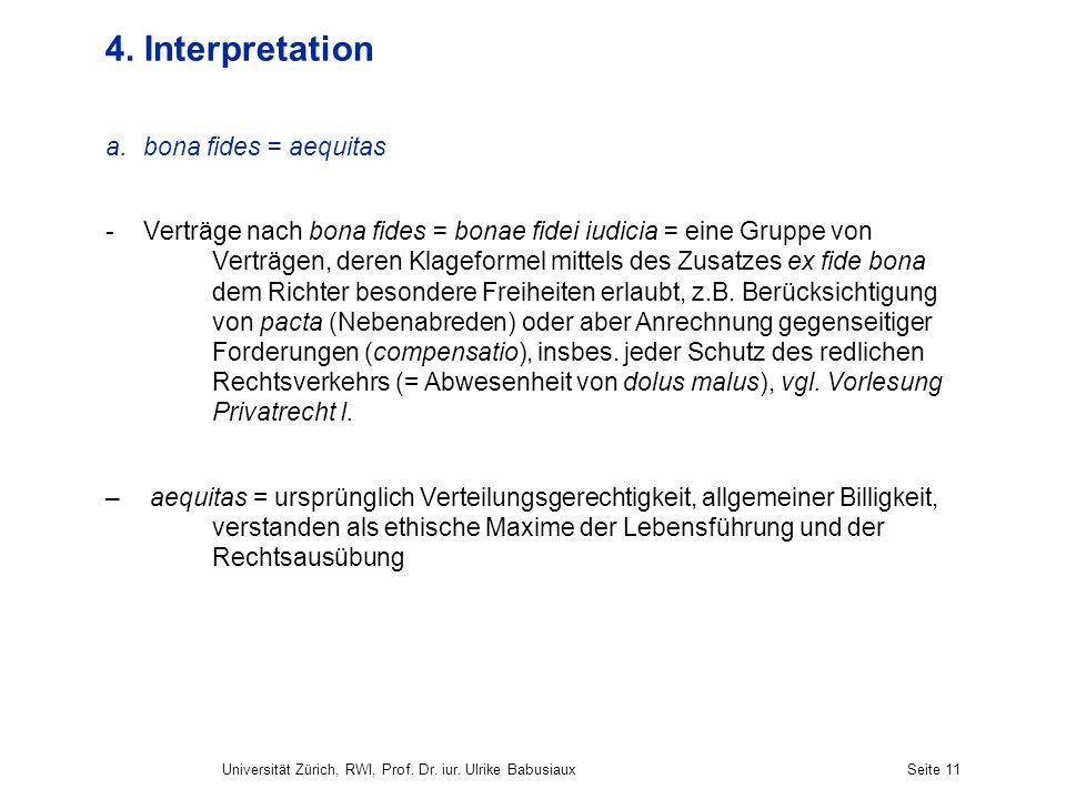 4. Interpretation bona fides = aequitas