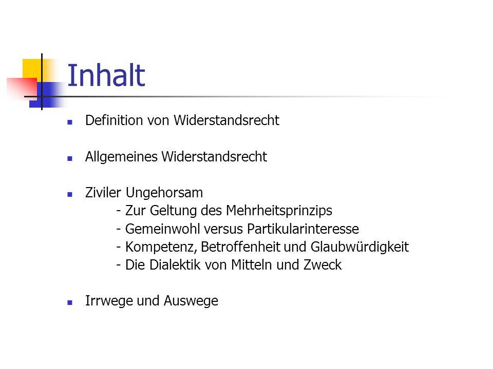 Inhalt Definition von Widerstandsrecht Allgemeines Widerstandsrecht