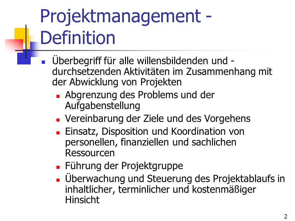 Projektmanagement - Definition