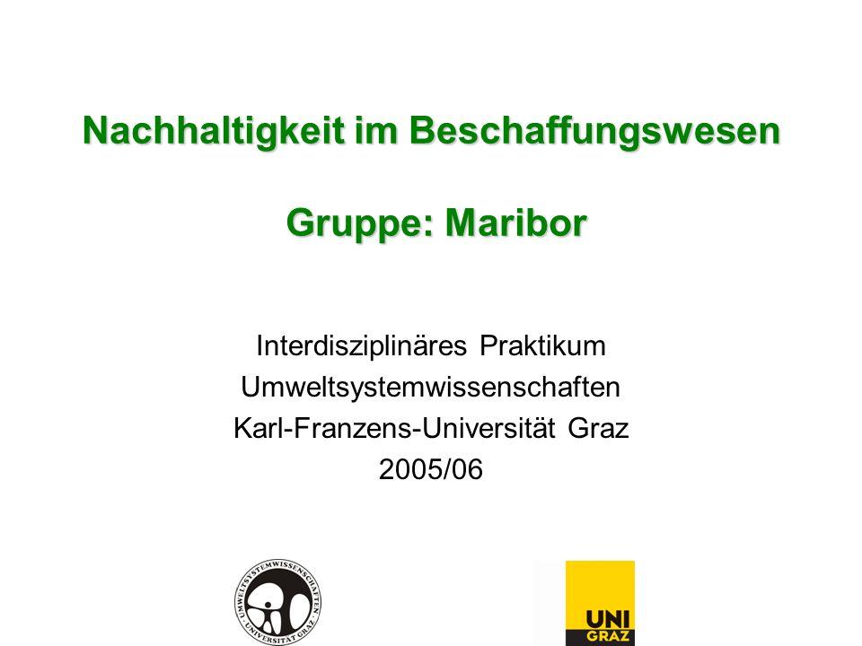 Nachhaltigkeit im Beschaffungswesen Gruppe: Maribor