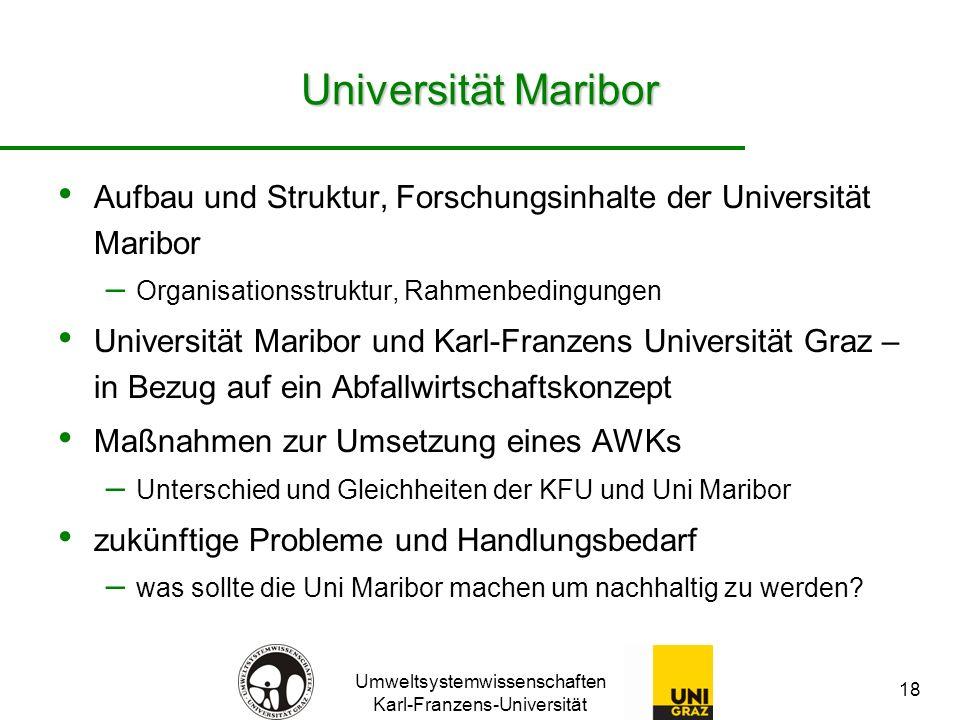 Universität Maribor Aufbau und Struktur, Forschungsinhalte der Universität Maribor. Organisationsstruktur, Rahmenbedingungen.