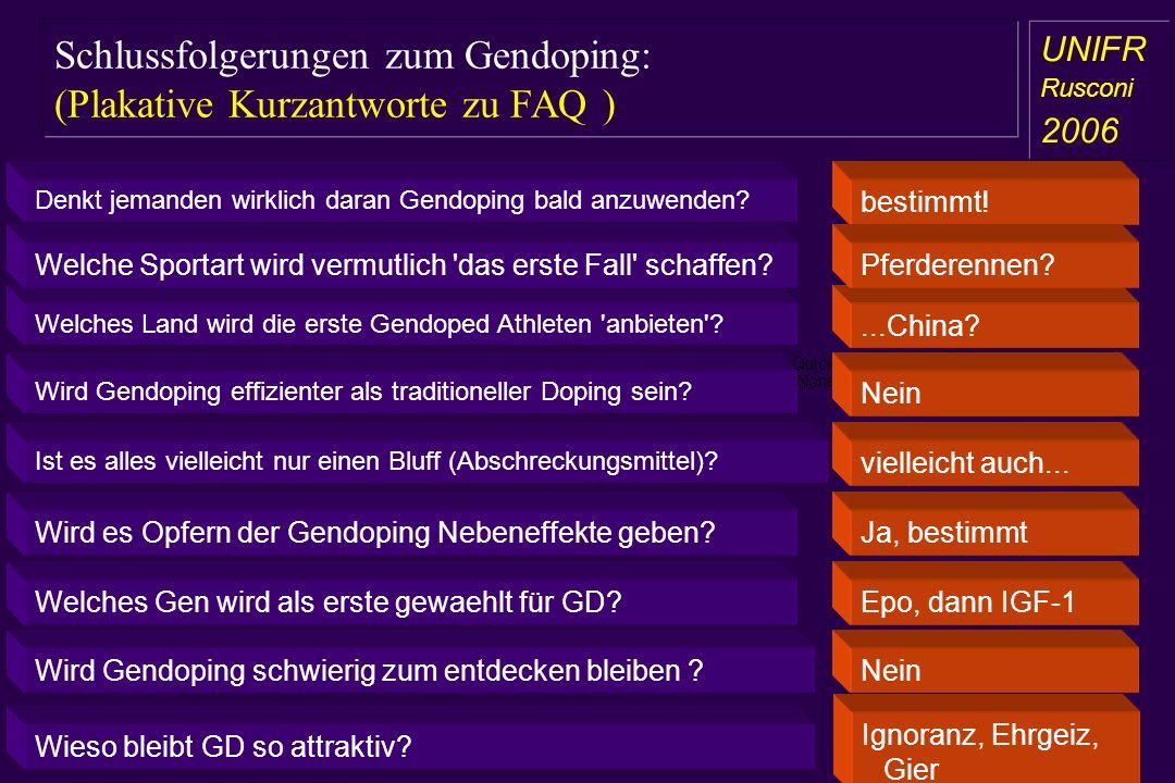 Schlussfolgerungen zum Gendoping: (Plakative Kurzantworte zu FAQ )