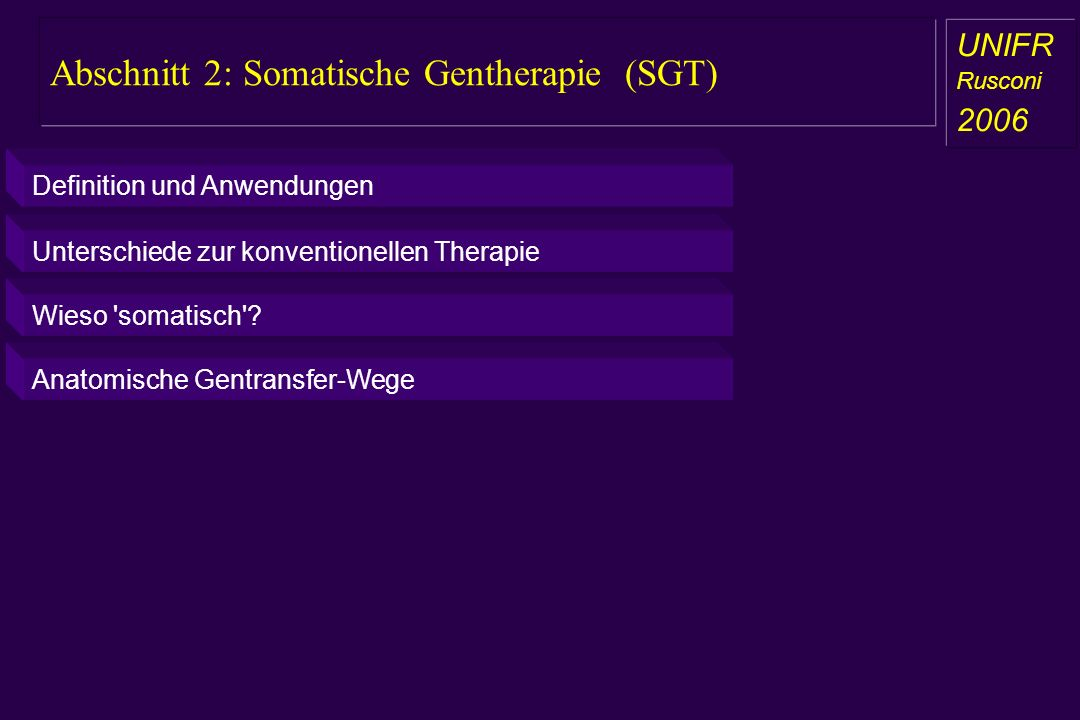 Abschnitt 2: Somatische Gentherapie (SGT)